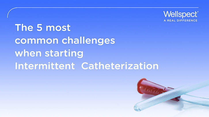 5 most common challenges when starting intermittent catheterization-1